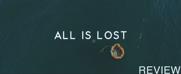 Featured All Is Lost Review