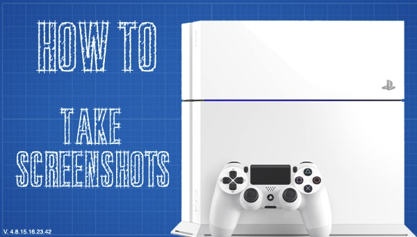 How To - Take a Screenshot on PS4 and Share